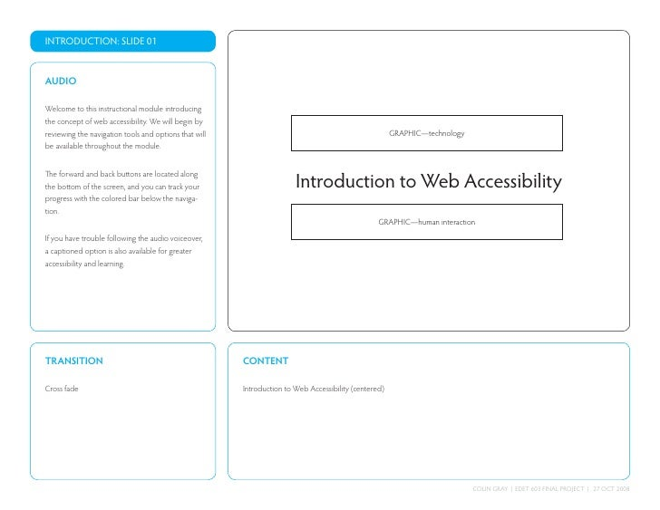 INTRODUCTION: SLIDE 01   AUDIO  Welcome to this instructional module introducing the concept of web accessibility. We will...