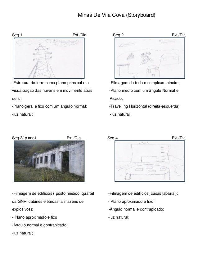 Minas De Vila Cova (Storyboard)Seq.1                             Ext./Dia         Seq.2                             Ext./D...