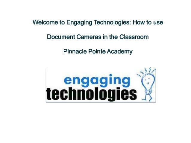 Instructional Designer: Carmen Daly Client: Pinnacle Pointe Academy Teachers Project Name: Engaging Technologies: How to u...