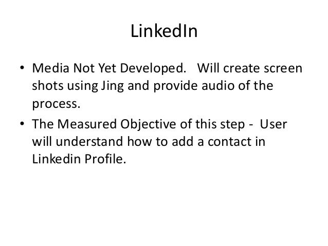 LinkedIn • Media Not Yet Developed. Will create screen shots using Jing and provide audio of the process. • The Measured O...