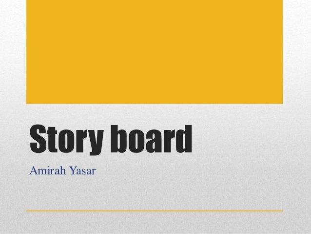 Story board Amirah Yasar