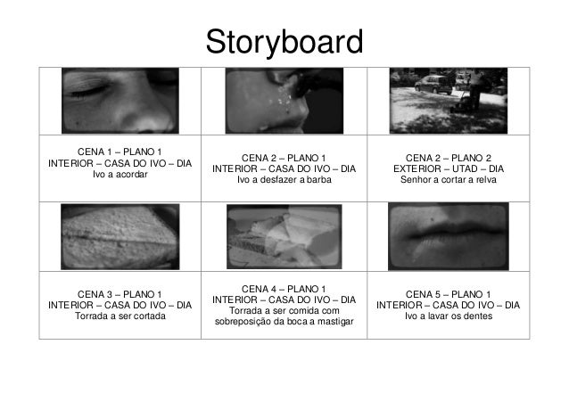 StoryboardCENA 1 – PLANO 1INTERIOR – CASA DO IVO – DIAIvo a acordarCENA 2 – PLANO 1INTERIOR – CASA DO IVO – DIAIvo a desfa...