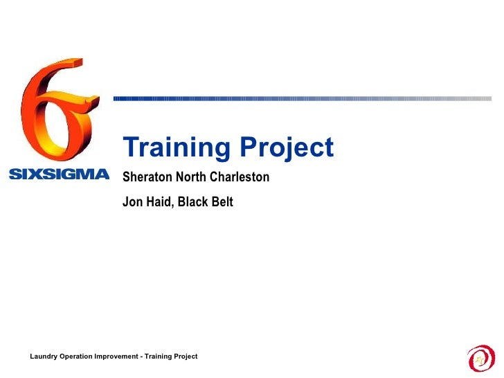Training Project  Sheraton North Charleston Jon Haid, Black Belt