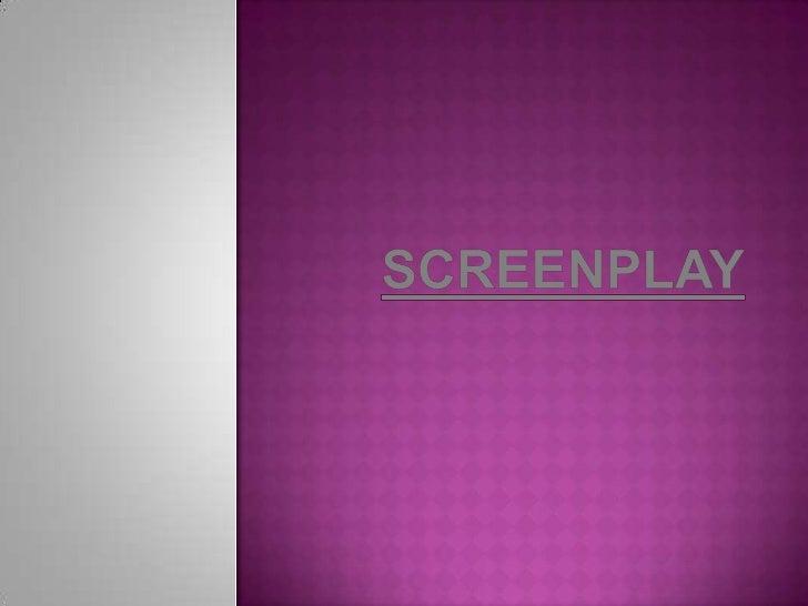 Screenplay<br />