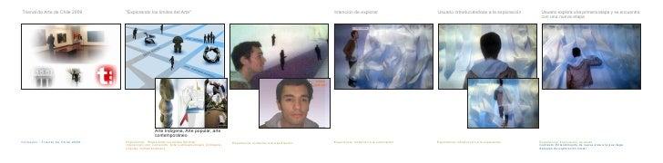 Trienal de Arte de Chile 2009       quot;Explorando los limites del Artequot;                                             ...