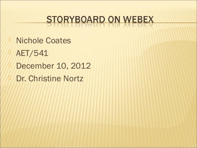    Nichole Coates   AET/541   December 10, 2012   Dr. Christine Nortz