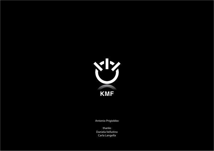 KMF    Antonio Prigiobbo       thanks Daniela Vellutino  Carla Langella