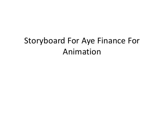 Storyboard For Aye Finance For Animation