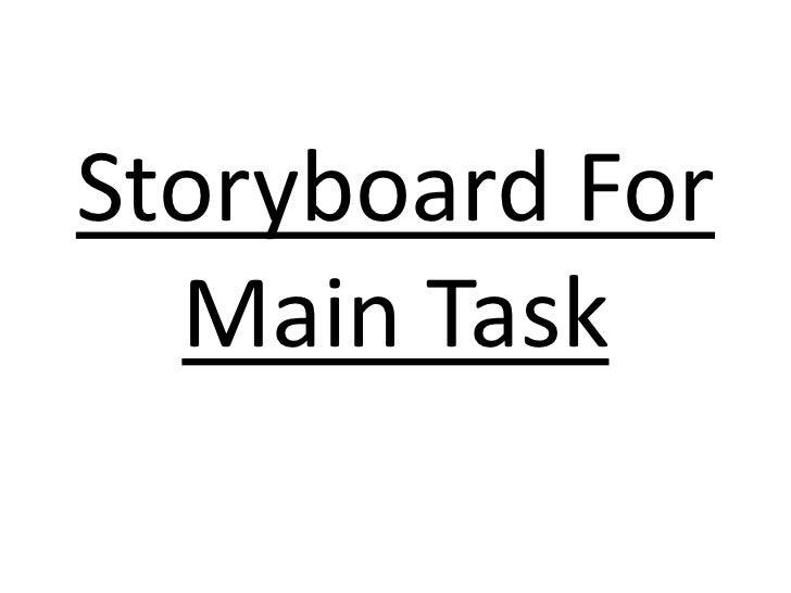 Storyboard For Main Task<br />