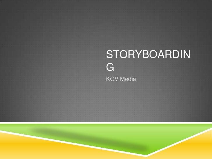 STORYBOARDINGKGV Media