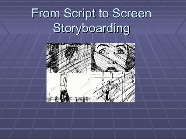 From Script to Screen Storyboarding