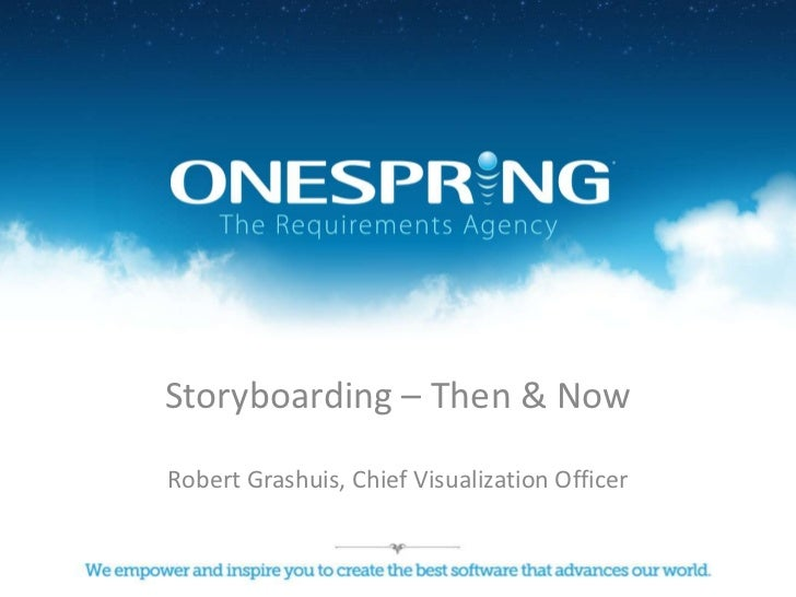 Storyboarding – Then & Now<br />Robert Grashuis, Chief Visualization Officer<br />