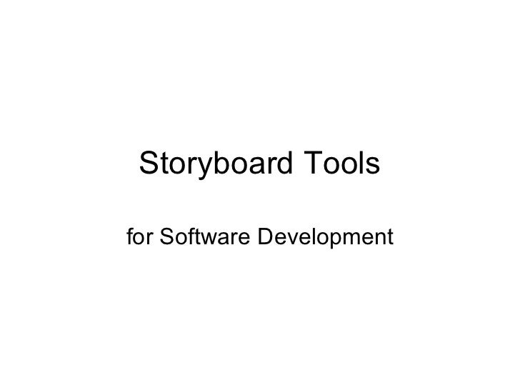 Storyboard Tools for Software Development