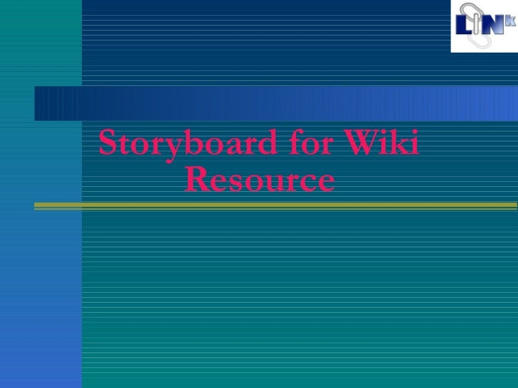 Storyboard for Wiki Resource