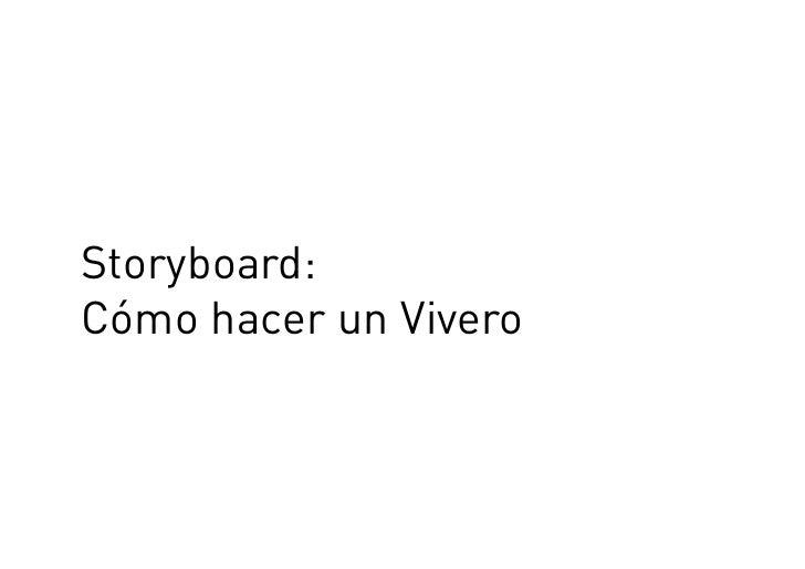 storyboard como hacer un vivero