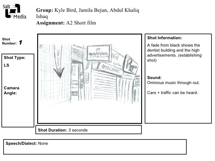 Shot Type: LS Camera Angle:  Shot Duration:   3 seconds Group:  Kyle Bird, Jamila Bejun, Abdul Khaliq Ishaq  Assignment:  ...