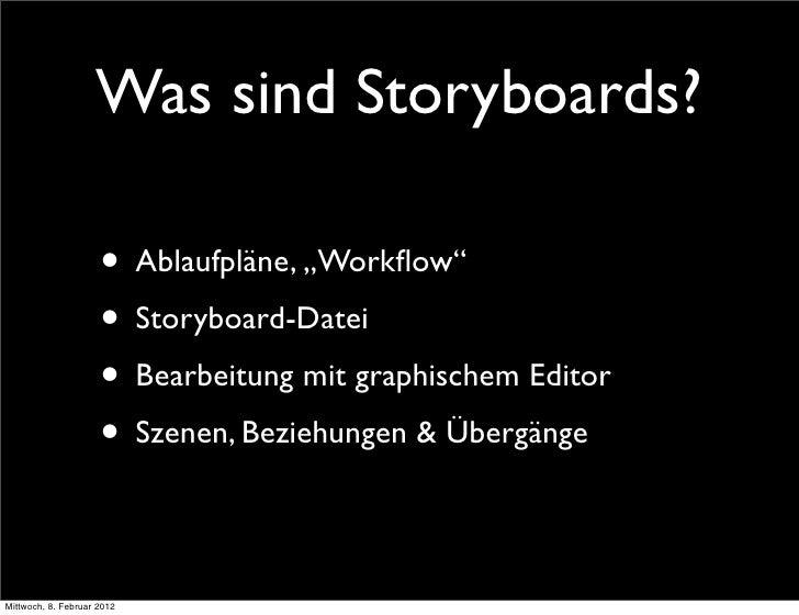 Effizientes Arbeiten mit Storyboards Slide 3