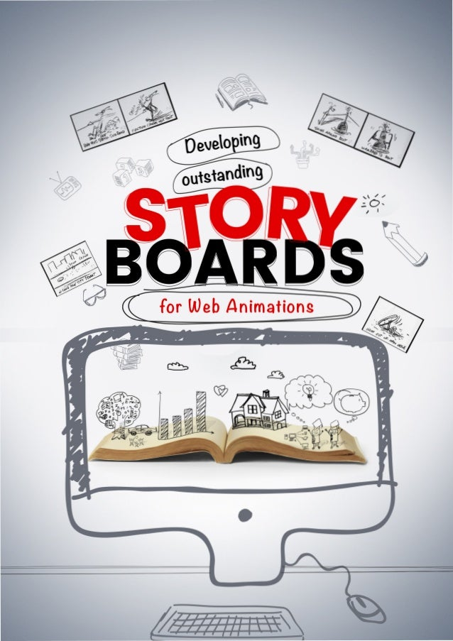 Developing outstanding storyboards for web animations Animated videos are largely used in advertisement strategies these d...