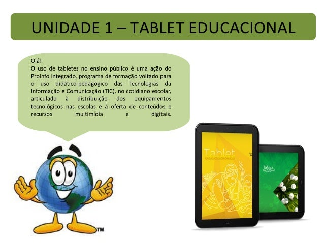UNIDADE 1 – TABLET EDUCACIONAL