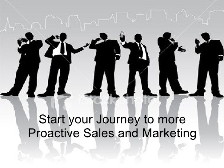 Start your Journey to more Proactive Sales and Marketing