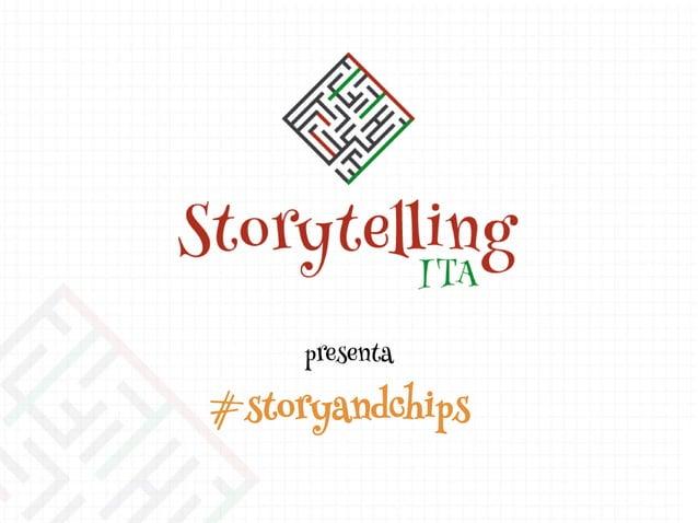 presenta #storyandchips