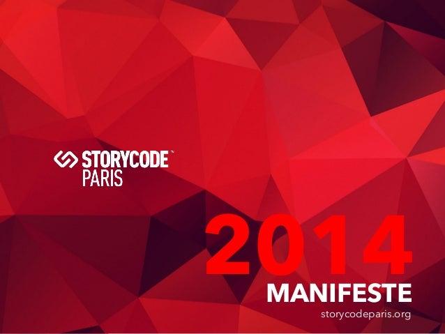 1 MANIFESTE 2014 storycodeparis.org