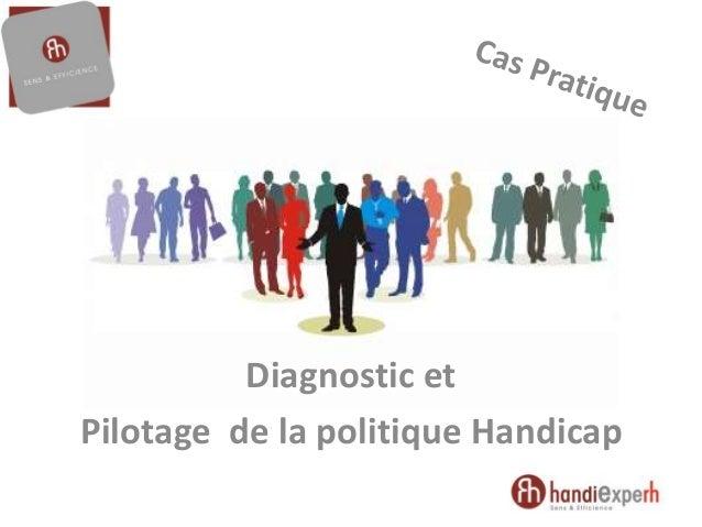 Diagnostic et Pilotage de la politique Handicap