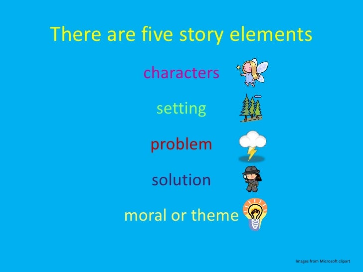 Story Elements An Early Elementary Lesson