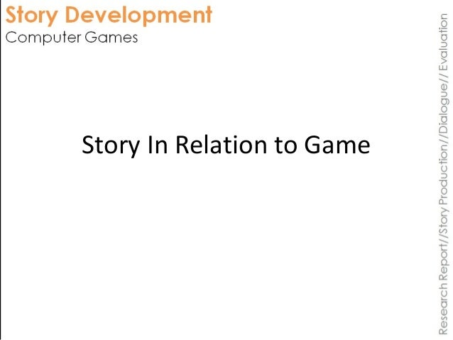 Story In Relation to Game