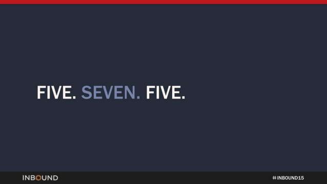 FIVE.  SEVEN.  FIVE.   INBOUND tt NNNNNNN 15