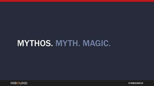 MYTHOS.  MYTH.  MAGIC.   INBOUND tt NNNNNNN 15