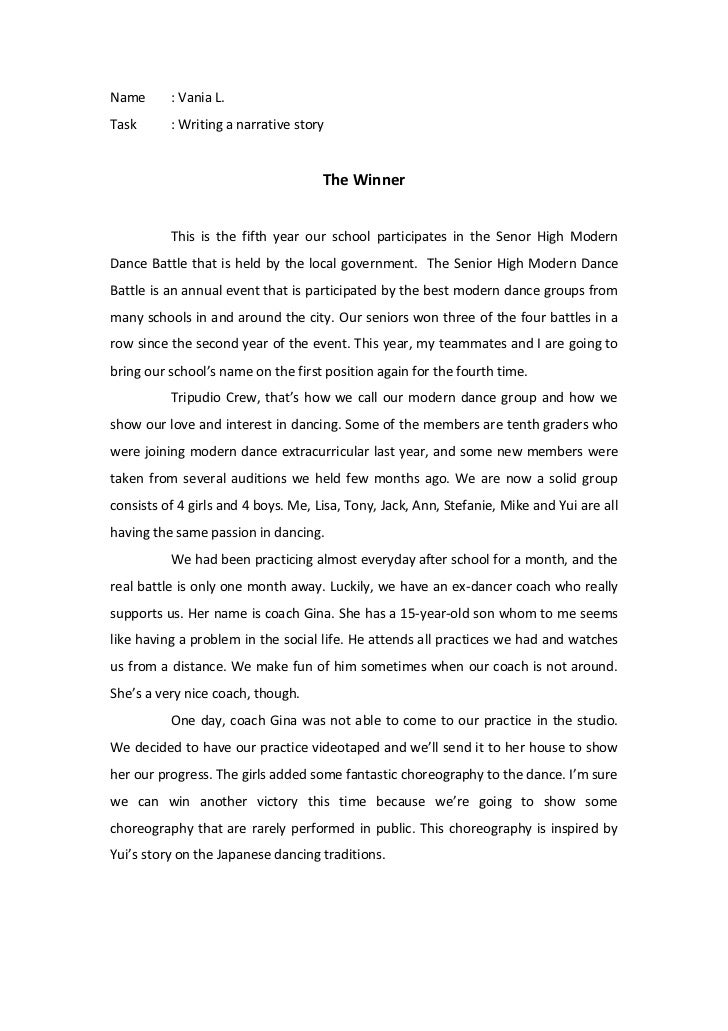 Name: Vania L.<br />Task: Writing a narrative story<br />The Winner<br />This is the fifth year our school participates in...