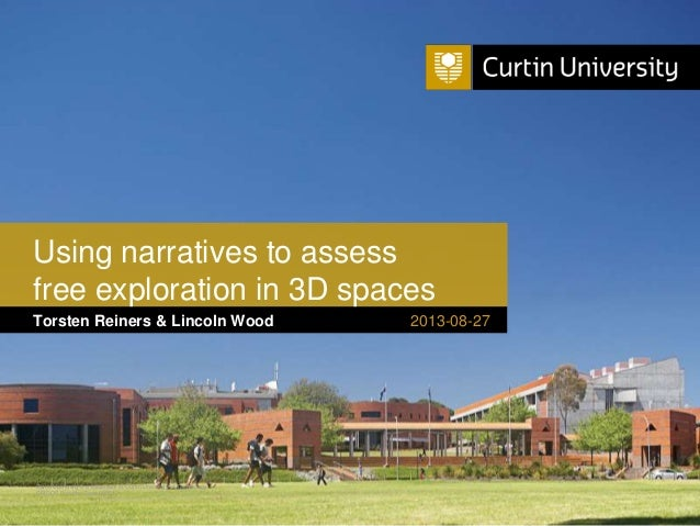 Curtin University is a trademark of Curtin University of Technology CRICOS Provider Code 00301J Torsten Reiners & Lincoln ...