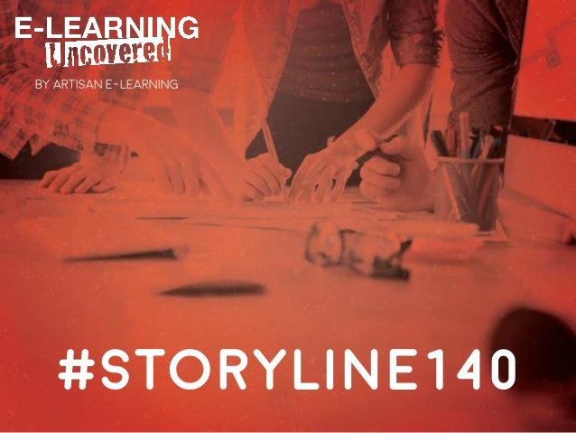 #storyline140 BY ARTISAN E-LEARNING