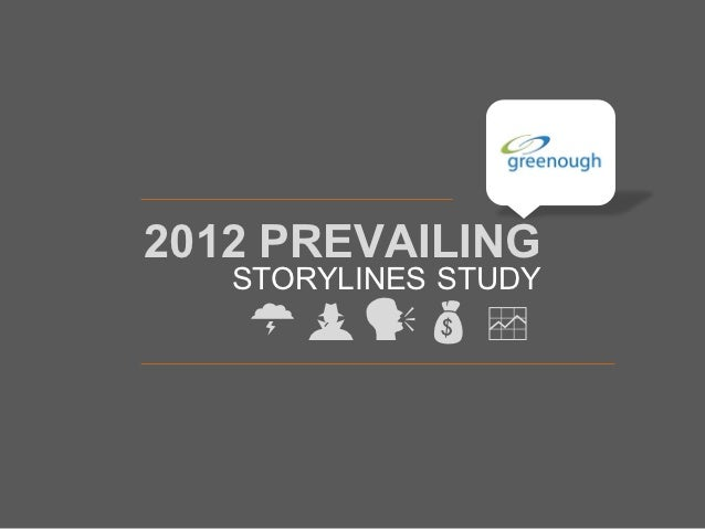 2012 PREVAILING   STORYLINES STUDY    