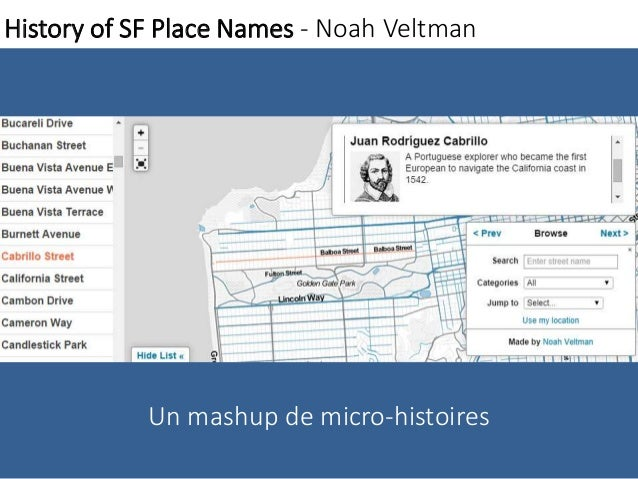 History of SF Place Names - Noah Veltman  Un mashup de micro-histoires