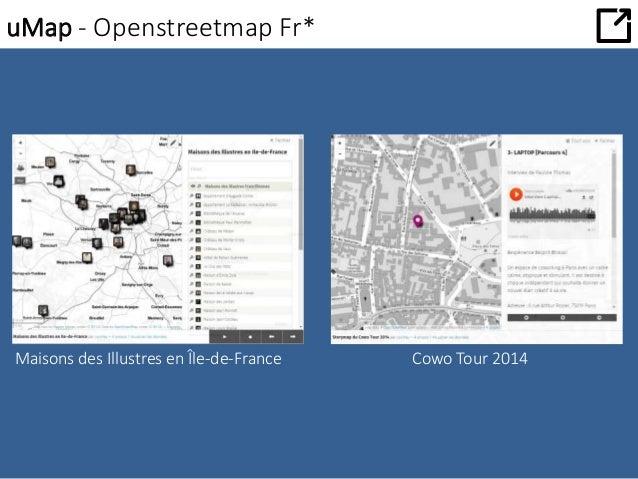 uMap - Openstreetmap Fr*  Maisons des Illustres en Île-de-France Cowo Tour 2014