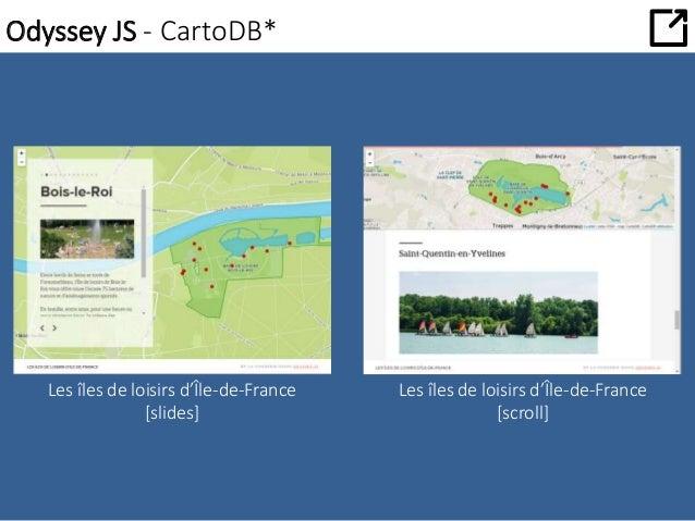 Odyssey JS - CartoDB*  Les îles de loisirs d'Île-de-France  [slides]  Les îles de loisirs d'Île-de-France  [scroll]