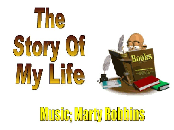 The Story Of My Life Music; Marty Robbins