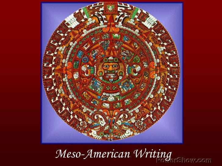 Meso-American Writing<br />