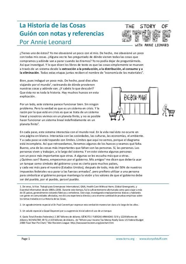 La Historia de las Cosas  Guión con notas y referencias  Por Annie Leonard  ¿Tienes uno de éstos? Yo me obsesioné un poco ...