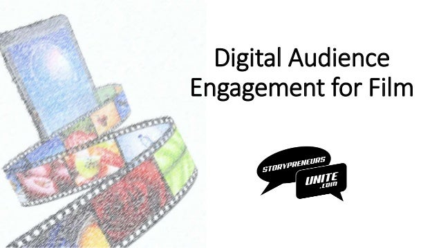 Digital Audience Engagement for Film