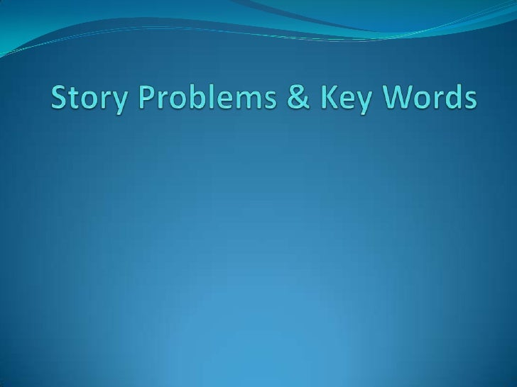 Story Problems & Key Words<br />