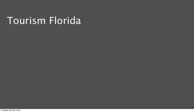 Tourism FloridaTuesday, April 23, 2013