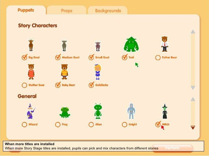When more titles are installed When more Story Stage titles are installed, pupils can pick and mix characters from differe...