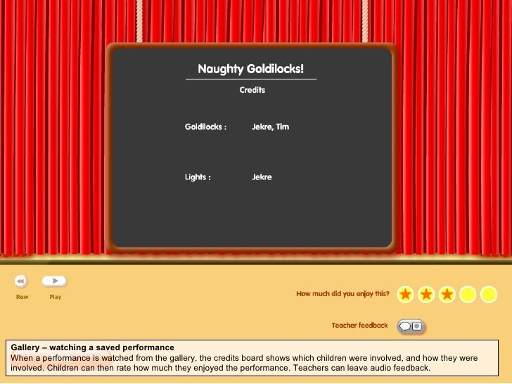 Gallery – watching a saved performance When a performance is watched from the gallery, the credits board shows which child...