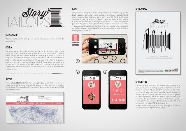 app  STAMPA  Storytailors è un'applicazione che permette di scoprire il passato degli oggetti e di scriverne la storia una...