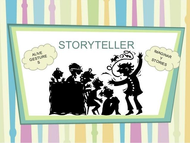 STORYTELLER ALIVE GESTURE S IMAGINARYSTORIES