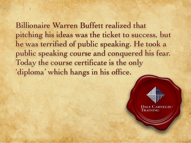 Billionaire Warren Buffett realized that pitching his ideas was the ticket to success, but he was terrified of public speak...