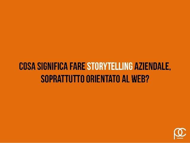Storytelling: istruzioni per l'uso. Slide 2